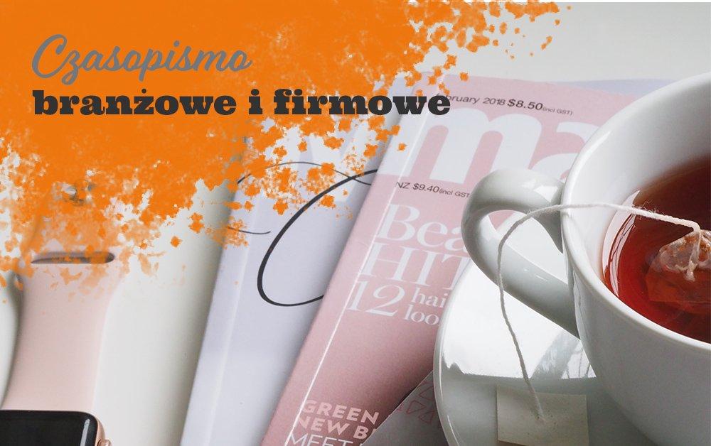 czasopisma branżowe i firmowe