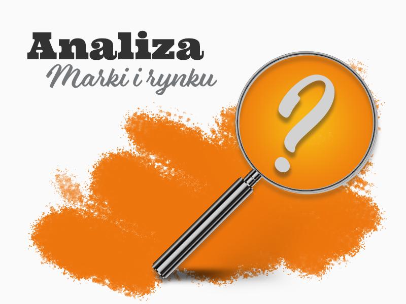 Pierwszy etap strategii marketingowej to analiza marki i rynku