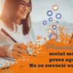 prowadzenie social mediów przez agencję reklamową